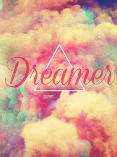 we have dream and we are the dreamer
