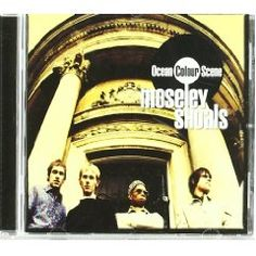 Ocean Colour Scene - Mosley Shoals compiled by .musikexpress love this album Classic Album Covers, Cool Album Covers, Live Music, My Music, Ocean Colour Scene, 1990s Music, Rap, Brit Pop, Hip Hop