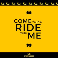 come take a ride! #mellowcabs  www.mellowcabs.com Take That, Movies, Movie Posters, Films, Film Poster, Cinema, Movie, Film, Movie Quotes