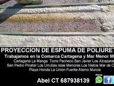 Espuma de Poliuretano Proyectado Cartagena Murcia Lorca San Pedro Pinata...
