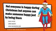 Be Christmas to someone lonely, sad or in need...