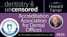 #Podcast 856: The founders of AAFDO sat down with Howard to discuss dentistry, compliance in patient safety, and more