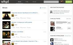 Whyd es un nuevo sitio para escuchar música a la carta desde nuestro navegador. Con una base de datos musical enorme, permite crear playlists y compartirlas.