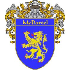 McDaniel Coat of Arms - Irish Gifts, Celebrate Your Irish Heritage Family Crest Tattoo, Clan Macleod, Family Shield, National Symbols, Family Genealogy, Green Coat, Anglo Saxon, Crests, My Heritage