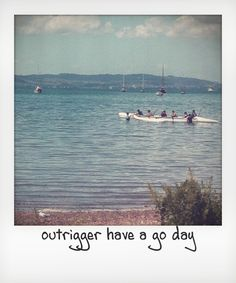Great day amongst the outriggers