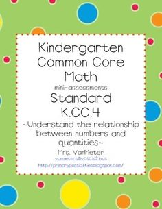 Weekly Freebie: FREE Number Resource  Free from Mrs VanMeter on TpT    Common Core- K.CC.4- mini-assessments via All Free Teacher Resources.