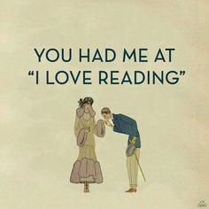 A Valentine's Day post… You had me at 'I love reading' Original post: post… I Love Books, Good Books, Books To Read, My Books, Reading Quotes, Book Quotes, Reading Books, Book Sayings, Bookworm Quotes