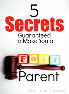 Find 5 secrets that will help your kids see you as a fair parent. Boost their cooperation and respect! {One Time Through}