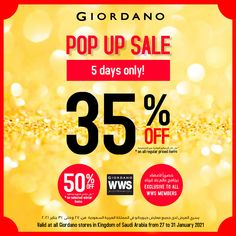 Just for you dear WWS Members, 35% Off on all regular priced items & 50% Off on selected winter styles @ Giordano KSA, till 31st Jan 2021 only!