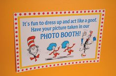 Great sign for Dr. Seuss photo booth