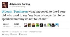 HAHAHAHA LITTLE LOU! Basically what we learn from this is nothing has changed. Louis is still the amazing sass master, and could probably get away with murder. >>> lol I love our boobear Freddie Reign, Bae, Thing 1, Louis Williams, I Love One Direction, 1d And 5sos, Larry Stylinson, Louis Tomlinson, Boys Who