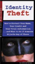 Identity Theft: How to Protect Your Name, Your Credit and Your Vital Information, and What to Do When Someone Hijacks Any of These Best Identity Theft Protection, Ebooks Online, Free Ebooks, Money In The Bank, Silver Lake, How To Protect Yourself, When Someone, Investing, Names