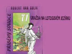 Robert Hans Van Gulik - Vražda na lotosovém jezírku / Mluvené slovo - YouTube Memes, Youtube, Meme, Youtubers, Youtube Movies