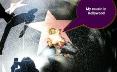 I need a tour for Hollywood I found my cousin.....