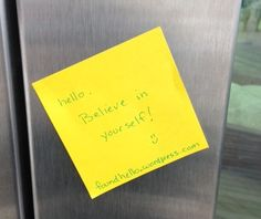 #foundhello Believe in yourself.