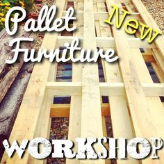 Pallet furniture workshop class in Brighton Free Pallets, Wood Pallets, Pallet Furniture, New Furniture, Wood Store, Pallet Crafts, Build Something, Love Is Free, Mesas