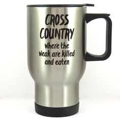 """cross country runner travel mug, stainless steel coffee cup, double-walled, no-spill pop top. Cross country travel mug for your favorite high school or college runner, coach or parent. The mug is double-walled stainless steel and has a no-spill pop top with a rubber gasket. The top spins from """"open"""" to """"closed"""" and can be seen in photos. The travel mug has a capacity of approximately 14 ounces and fits most vehicle cup holders. The wording is printed on both sides of the mug, so it is..."""