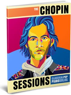 The Chopin Sessions – Classical Pop Piano Solos for teens. Hardcopy from Amazon - click for previews and more info #TeachPianoToday #PianoLessons #PianoTeaching