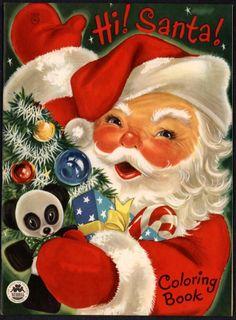 "Merrill Archive Copy ""Hi Santa Coloring Book"" 1515 1954 Childrens Christmas, Christmas Books, Christmas Crafts, Christmas Stuff, Christmas Ideas, Santa Christmas, Childrens Books, Vintage Christmas Images, Retro Christmas"