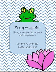 Frog Hoppin'- A Number Line Addition Activity Addition Activities, Frog Theme, Number Lines, Hands On Activities, Future Classroom, Kindergarten Math, Frogs, Teaching Kids, Numbers