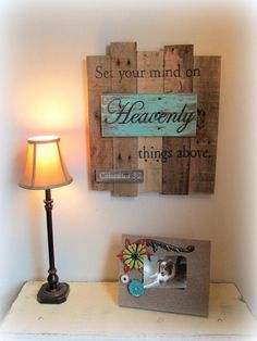 I like how this sign symbolizes the natural or earthly woods in the background with a pop of Aqua standing out on another piece of wood with the word Heavenly as this is how we should look at life with our focus on Heaven above! The sign is made from natural, reclaimed wood with scripture hand