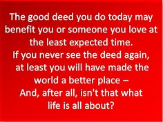 Why you want to do good deeds..