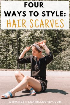Four Ways to Style: Hair Scarves | Hey Its Camille Grey #hairinspiration #hairscarves #accessories