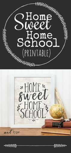 """""""Home Sweet homeschool"""" typographic quote art DIY print with natural texture background Home Sweet Home School Sign Print INSTANT DOWNLOAD 8x10 Printable Homeschool Gifts Wall Art Charlotte Mason Minimalist Naturalist Decor Sponsored"""