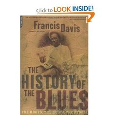 The History Of The Blues: The Roots, The Music, The People    http://amzn.to/QsybNM  #blues