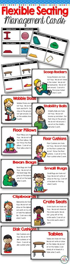 Give your students alternative seating choices and make classroom work time manageable with flexible seating management cards. Students select the seating option they would like to use during work time. Place the cards in a pocket chart. Students can put their name card next to their seating choice. With a quick glance at the chart you will be able to tell which student has chosen which seating option.