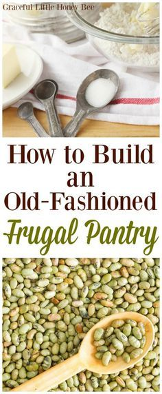 How to Build an Old-Fashioned Frugal Pantry. Check out my list of frugal foods that you should keep in your pantry. Frugal Living Tips, Frugal Tips, Frugal Meals, Budget Meals, Frugal Recipes, Monthly Budget, Groceries Budget, Freezer Meals, College Recipes