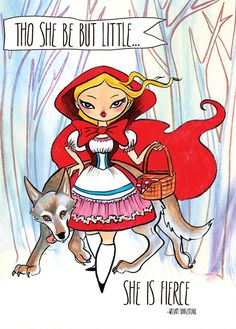 Little Red Riding Hood Shakespeare Tho She Be but by daisychurch, $7.00