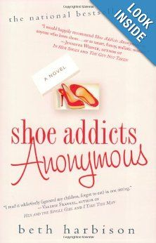 Shoe Addicts Anonymous: Beth Harbison: 9780312348236: Amazon.com: Books