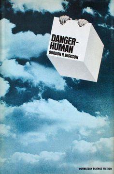 Gordon R. Dickson, Danger – Human, 1970