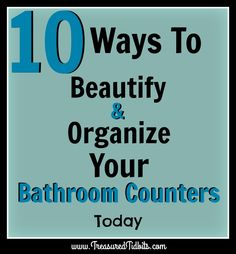Simple Ways to Organize & Beautify Your Bathroom Counter Bathroom Counter Organization, Home Organization Hacks, Simple House, Simple Way, Organize, Organisation