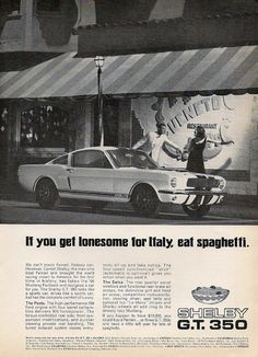 SHELBY MUSTANG 1966 GT 350 Ad - the text is classic. A dig at Ferrari.