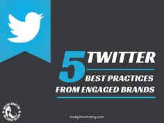 5 Business Best Practices From The Most Engaged Brands Content Marketing, Digital Marketing, Tweet Tweet, Best Practice, Keep In Mind, Business Tips, Blogging, Infographic, Social Media