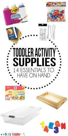Toddler Activity Supplies: Basic supplies to have on hand. A lot of these are so simple, but genius!!
