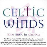 Celtic Winds: Irish Music in America  First time these 1970s Rounder recordings were released digitally.