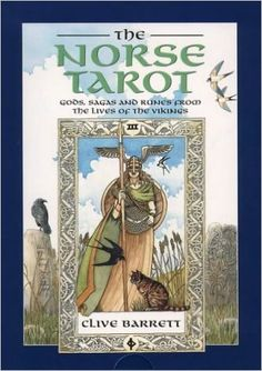 The Norse Tarot: Gods, Sagas and Runes from the Lives of the Viking/Book and Cards: Clive Barrett: 9780850307924: Amazon.com: Books