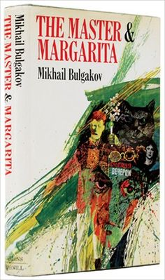 The Master and Margarita, masterpiece by Mikhail Bulgakov