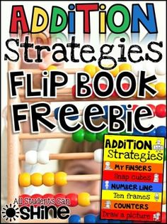Addition Hands-On Strategies Flap Book FREEBIE
