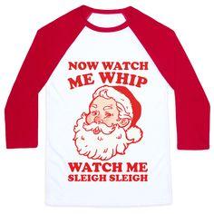 HUMAN - Now Watch Me Whip Watch Me Sleigh Sleigh - Clothing | Baseball