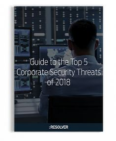 Security, Risk & Compliance Resources - Resolver Corporate Security, Risk Management, Learning, Studying, Teaching, Onderwijs