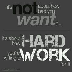 Work hard !