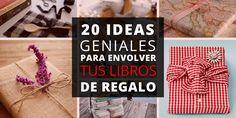 20 great ideas for packaging your book / 20 ideas geniales para envolver tus libros de regalo