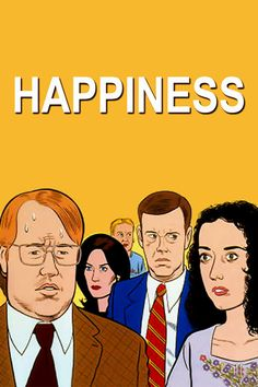 Happiness is a 1998 Comedy, Drama film directed by Todd Solondz and starring Jane Adams, Jon Lovitz. Cult Movies, Indie Movies, Top Movies, Movies To Watch, Internet Movies, Movies Online, Downton Abbey, Best Independent Films, Todd Solondz