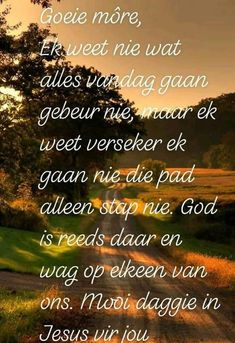 Prayer Quotes, Bible Quotes, Bible Verses, Lekker Dag, Afrikaanse Quotes, Goeie Nag, Goeie More, Morning Inspirational Quotes, Thank You Lord