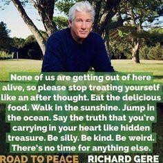 Enjoy Life - philosophy from Richard Gere