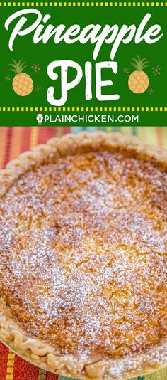 Pineapple Pie – Pineapple Coconut Chess Pie – so easy and it tastes fantastic! Great for parties and potlucks! Pineapple Cream Pie Recipe, Pineapple Pie Recipes, Pineapple Desserts, Pineapple Coconut, Crushed Pineapple, Quick Easy Desserts, Desserts For A Crowd, Fun Desserts, New Dessert Recipe